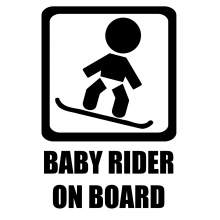 BABY RIDER ON BOARD 002